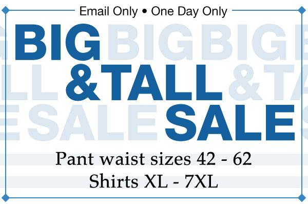 Big & Tall Sale!
