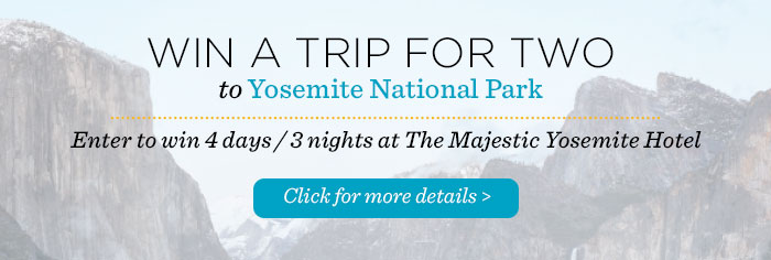 Win a Trip For Two to Yosemite