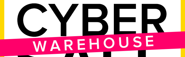 Cyber Warehouse Sale