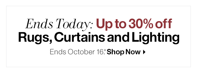 Ends Today: Up to 30% off Rugs, Curtains and Lighting