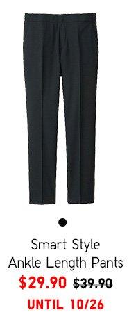 Women Smart Style Ankle Pants - $29.90 UNTIL 10/26