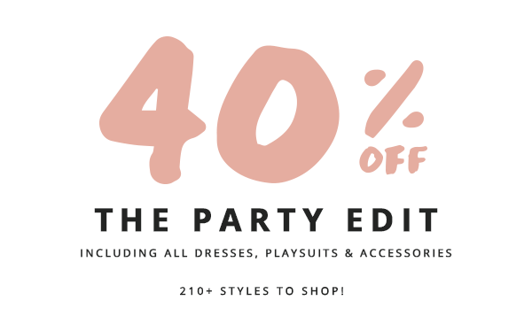 40% off The Party Edit