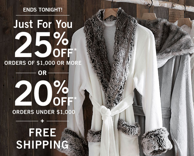 20% OFF* or 25% OFF* + FREE SHIPPING