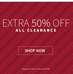Extra 50% Off Clearance Shop  Now Restrictions apply see terms