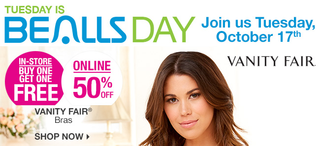 Tuesday is Bealls Day! Shop 50% Off Vanity Fair Bras | BOGO FREE In-Store