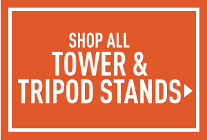 Shop All Tower & Tripod Stands