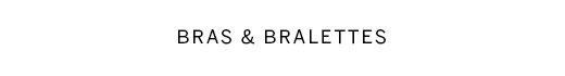 Bras & Bralettes