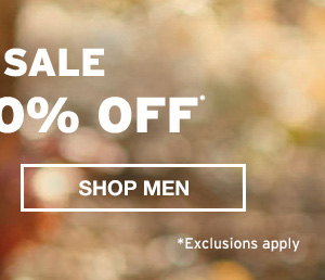 FALL SALE UP TO 60% OFF | SHOP MEN
