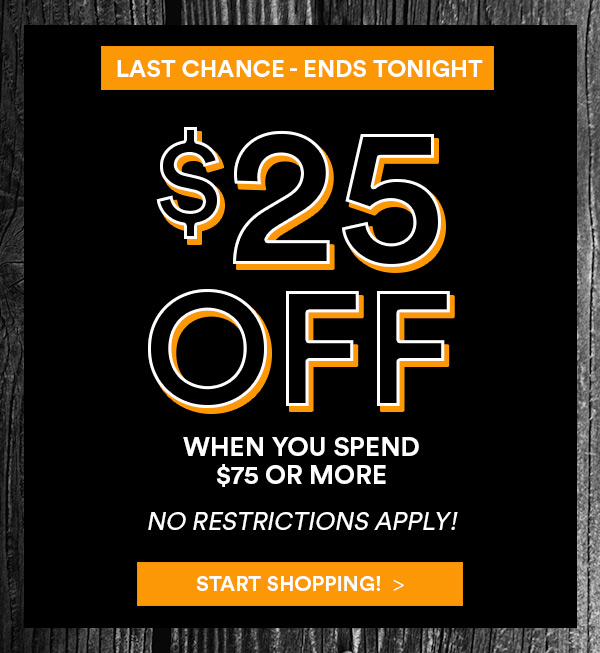 $25 Off When You Spend $75