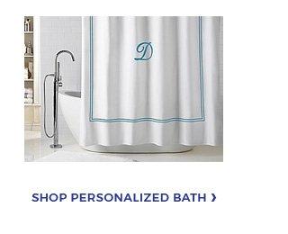 SHOP PERSONALIZED BATH