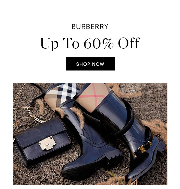 BURBERRY, UP TO 60% OFF, SHOP NOW