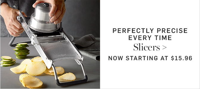 PERFECTLY PRECISE EVERY TIME - Slicers - NOW STARTING AT $15.96