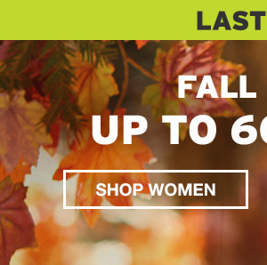 FALL SALE UP TO 60% OFF | SHOP WOMEN