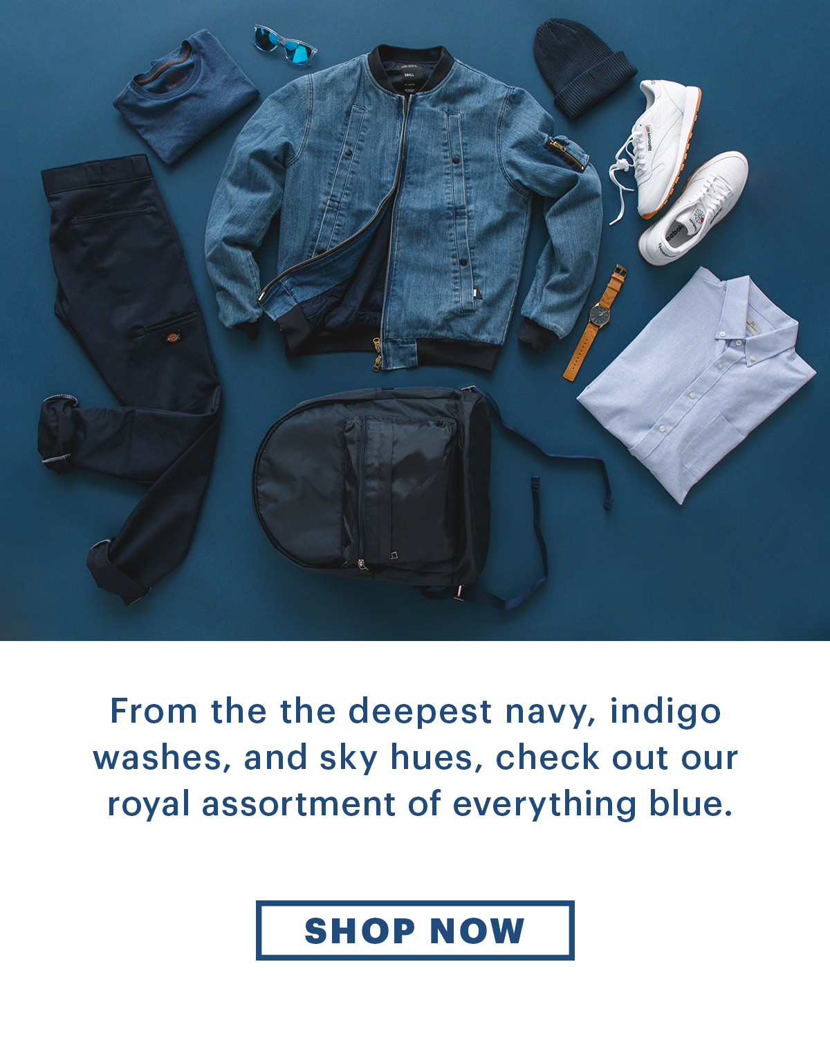 From the deepest navy, indigo washes, and sky hues, check out our royal assortment of everything blue. | Shop Now