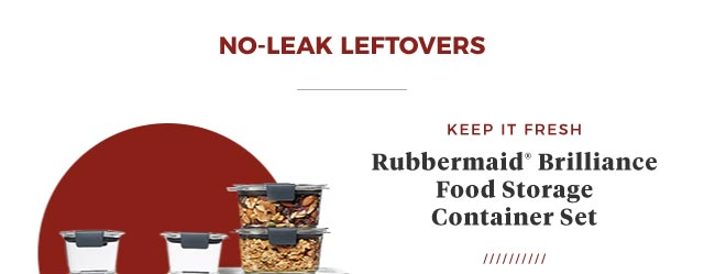 No-Leak Leftovers | Keep it Fresh | Rubbermaid(R) Brilliance  Food Storage Container Set