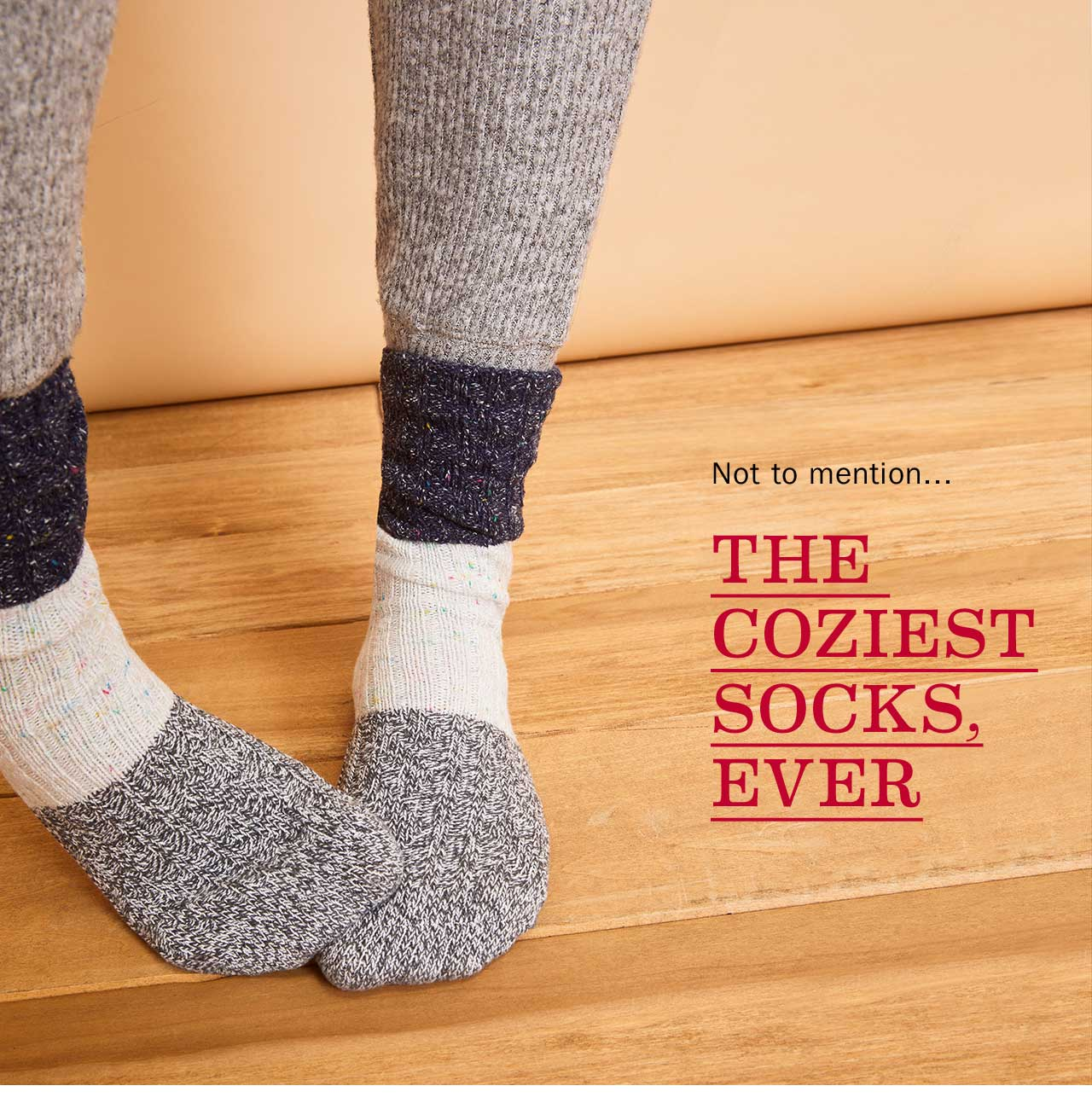 THE COZIEST SOCKS, EVER