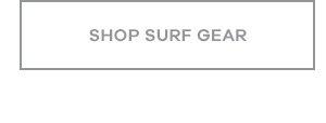Shop Surf Gear