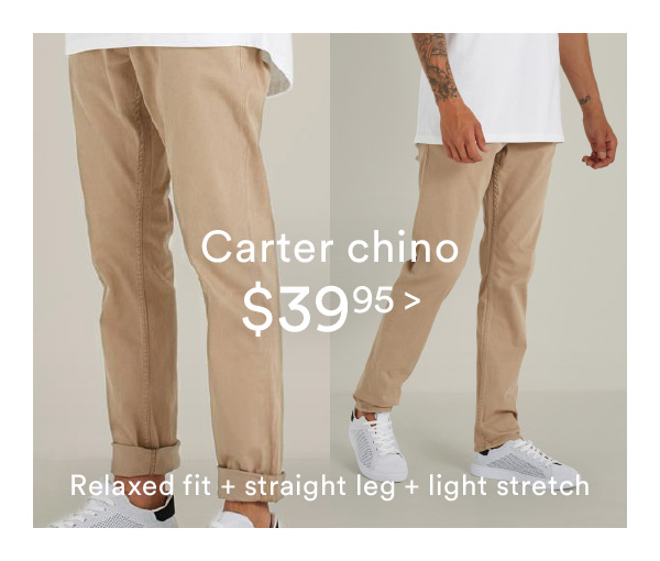 Carter Chino | Shop Now