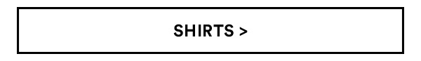 Shirts | Shop Now