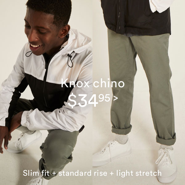 Knox Chino | Shop Now