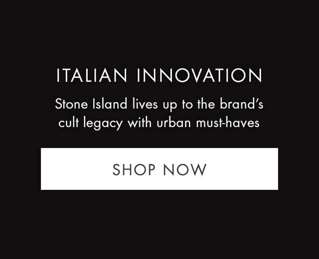 ITALIAN INNOVATION - Stone Island lives up to the brand's cult legacy with urban must-haves. SHOW NOW
