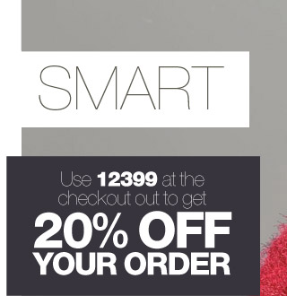 Use 12399 at the checkout to get 20% OFF YOUR ORDER