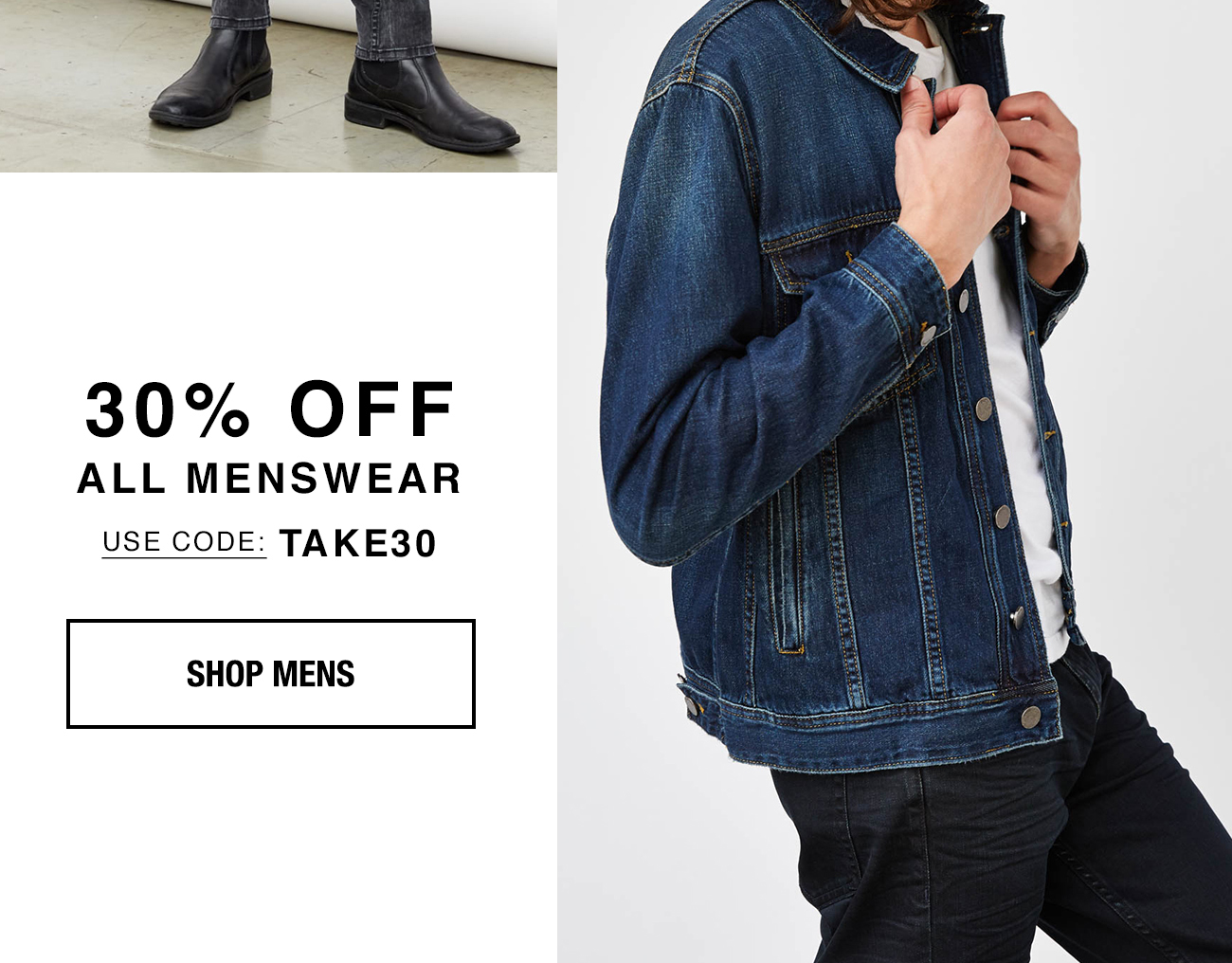 30% All Menswear, Use Code: TAKE30. Shop Mens.