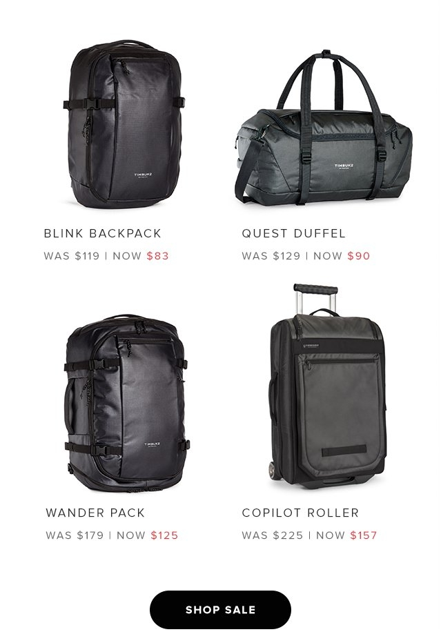 Blink Backpack – Was $119 Now $83 | Quest Duffel – Was $129 Now $90 | Wander Pack – Was $179 Now $125 | Copilot Roller – Was $225 Now $157
