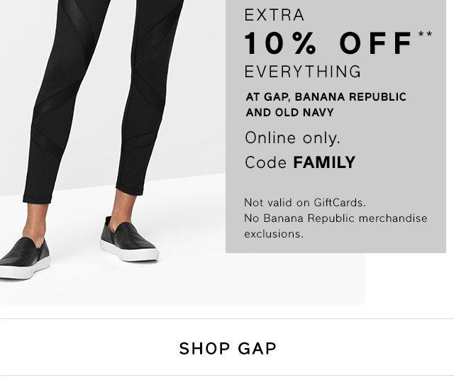 EXTRA 10% OFF** EVERYTHING | SHOP GAP