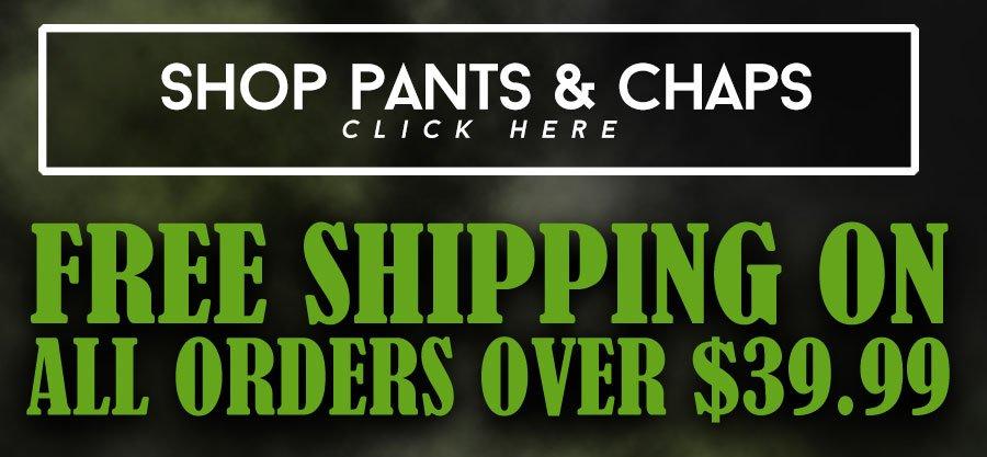 Shop Pants & Chaps Now
