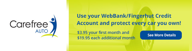 Carefree Auto - Use your WebBank/Fingerhut Credit Account and protect every car you own!
