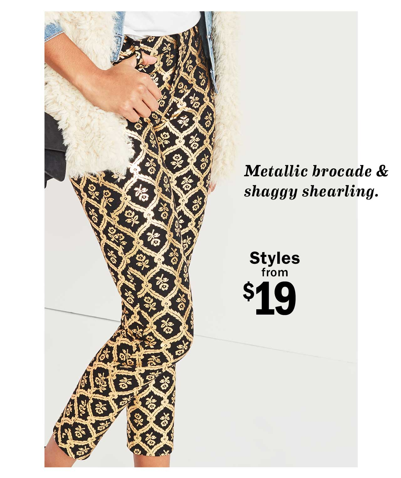 Styles from $19