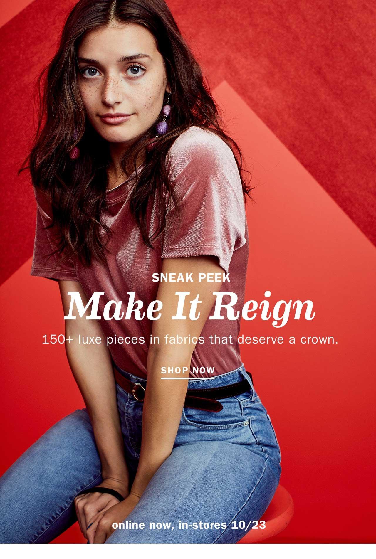SNEAK PEEK | Make It Reign | SHOP NOW