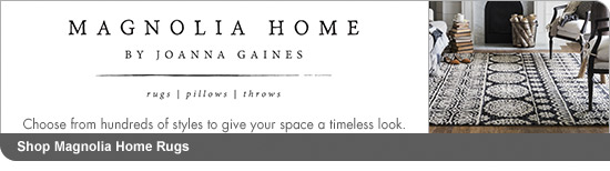 MAGNOLIA HOME BY JOANNA GAINES rugs | Pillows | throws Choose from hundreds of styles to give your space a timeless look. Shop Magnolia Home Rugs