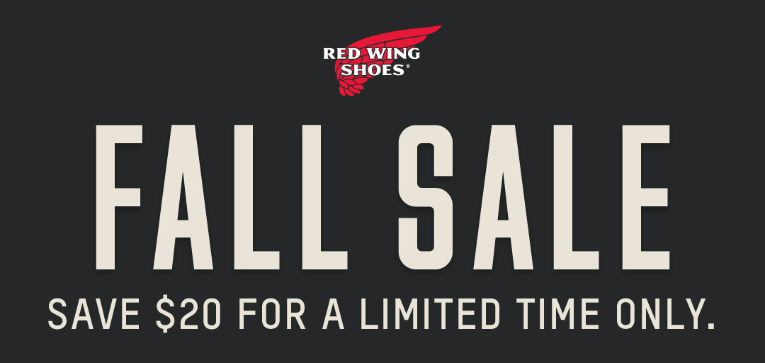 RED WING SHOES(R) - FALL SALE