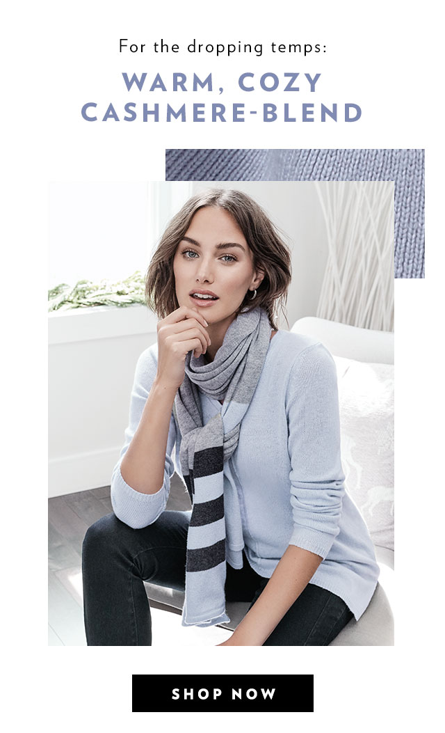 For the dropping temps: Warm, cozy cashmere