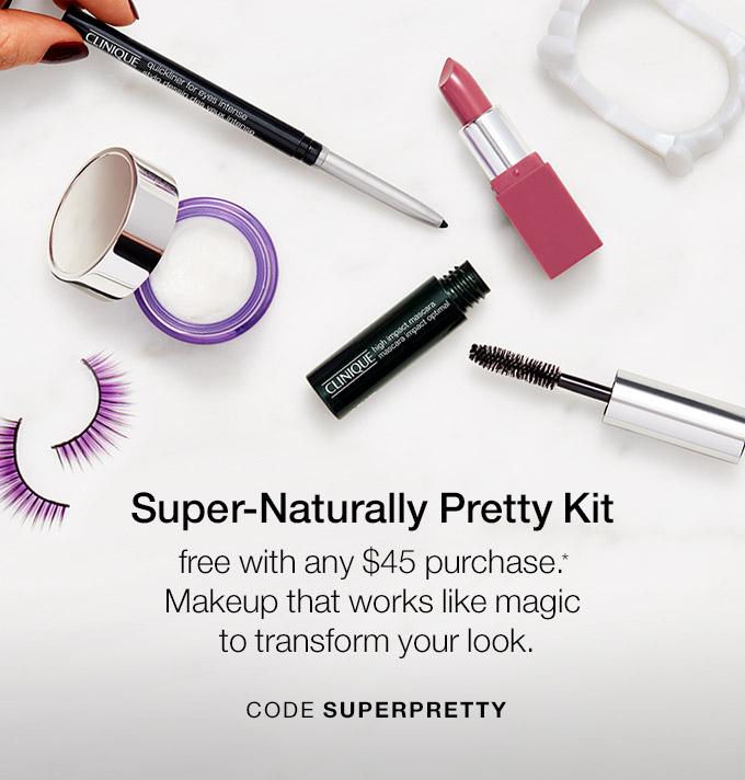 Super-Naturally Pretty Kit free with any $45 purchase.*  Makeup that works like magic to transform your look. CODE SUPERPRETTY
