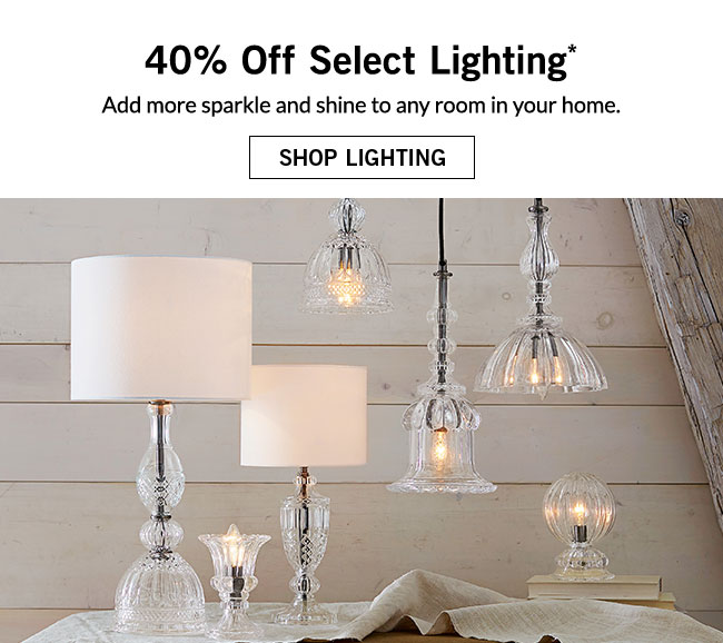 40% Off Select Lighting*