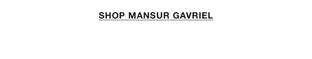Shop Mansur Gavriel