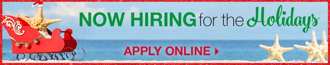 Now Hiring for the Holidays | Apply Now