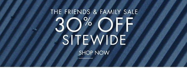 Shop the Friends & Family Sale!