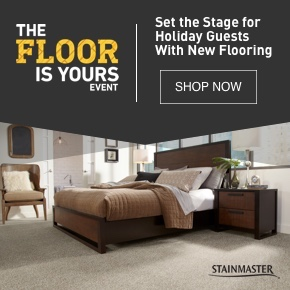 THE FLOOR IS YOURS EVENT Set the Stage for Holiday Guests With New Flooring
