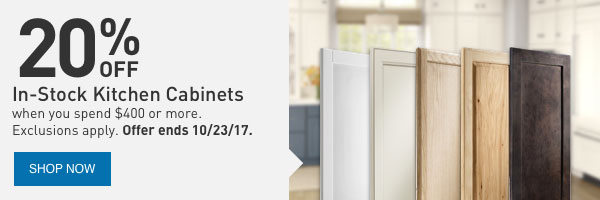 In-Stock Kitchen Cabinets when you spend $400 or more.