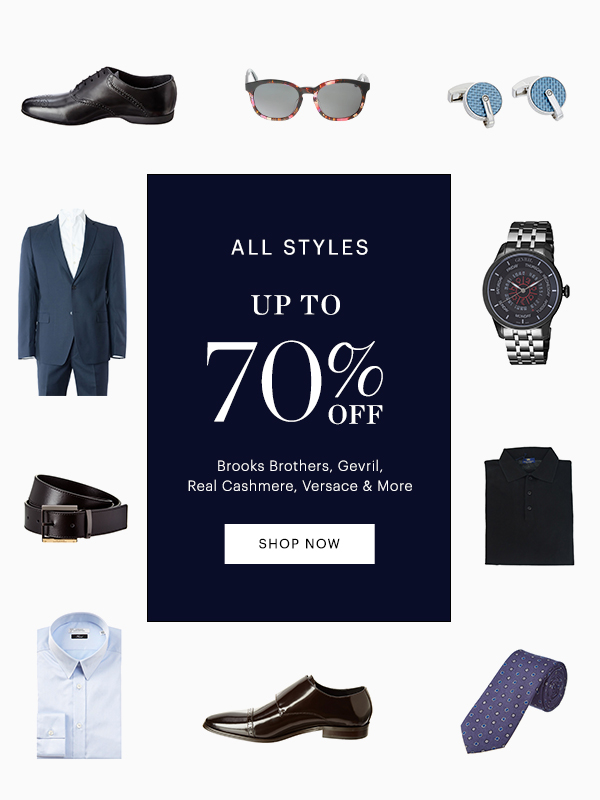 ALL STYLES UP TO 70% OFF