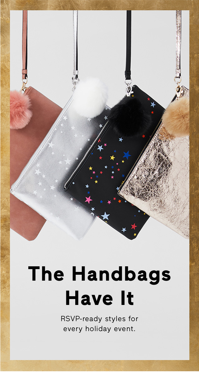 The Handbags Have It