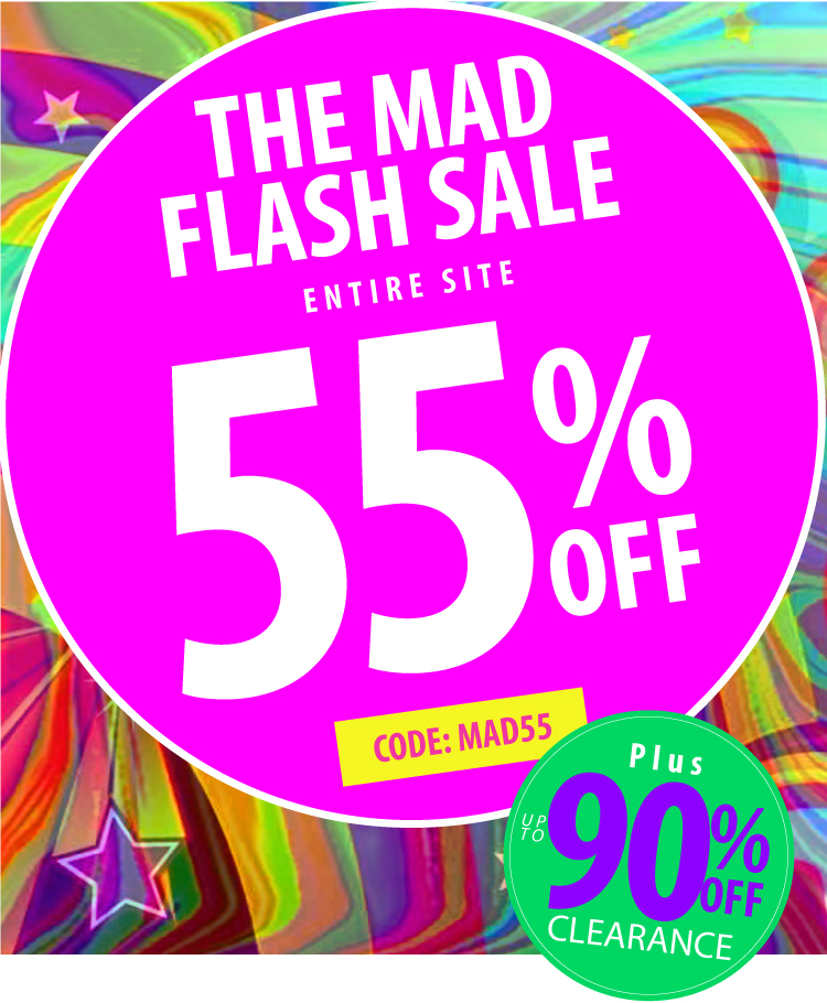 The Mad Flash Sale is 55% off