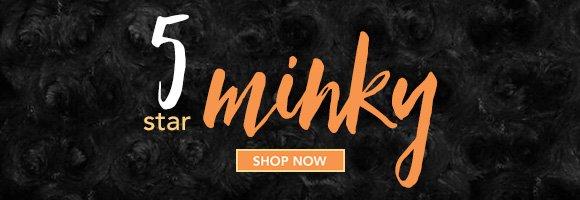 5-Star Minky