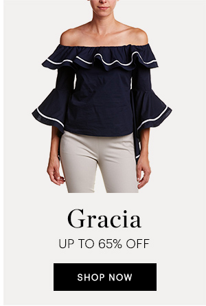 GRACIA UP TO 65% OFF