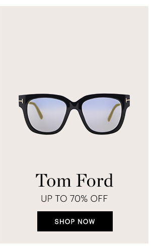 TOM FORD UP TO 70% OFF