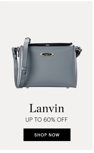 LANVIN UP TO 60% OFF